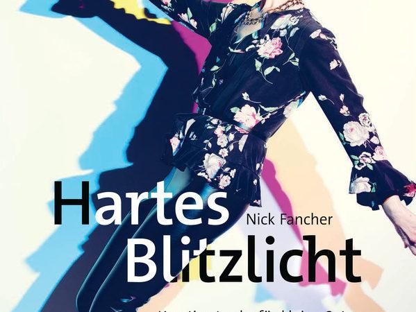 Buchtipp: Hartes Blitzlicht von Nick Fancher